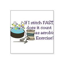 If I Stitch Fast... Sticker