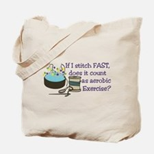 If I Stitch Fast... Tote Bag