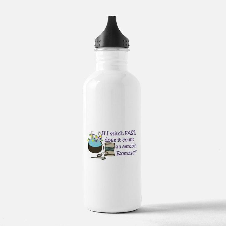 If I Stitch Fast... Water Bottle