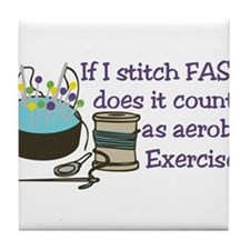 If I Stitch Fast... Tile Coaster