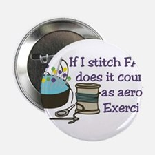 "If I Stitch Fast... 2.25"" Button"