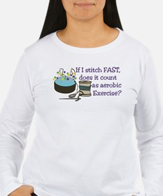 If I Stitch Fast... Long Sleeve T-Shirt