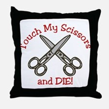 Touch and Die! Throw Pillow