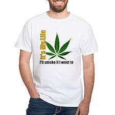 I'll Smoke If I Want To Shirt