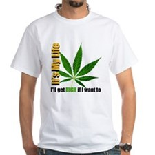 It's My Life Shirt