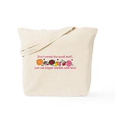 Use Bigger Needles Tote Bag