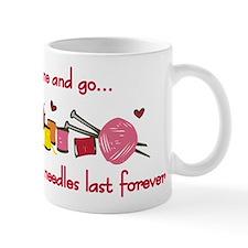 Knitting Needles Last Forever Mug