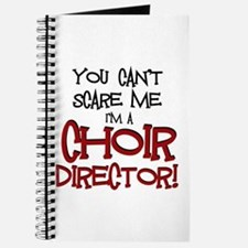 You Cant Scare Me...Choir... Journal
