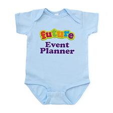 Future Event Planner Infant Bodysuit