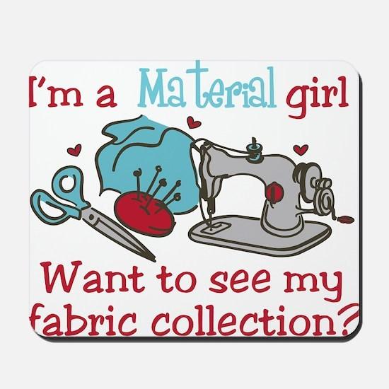 Material Girl Mousepad