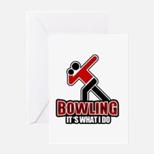 Bowling Its What I Do Icon Greeting Card