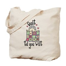 Quilt 'Til You Wilt Tote Bag