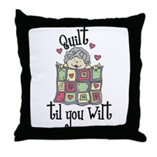 Quilt 'Til You Wilt Throw Pillow