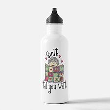 Quilt 'Til You Wilt Water Bottle