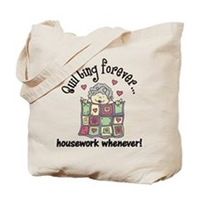 Quilting Forever Tote Bag