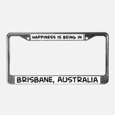 Happiness is Brisbane License Plate Frame