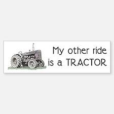 Ride a Tractor Bumper Bumper Bumper Sticker