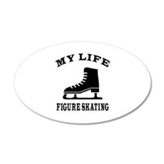 My Life Figure Skating 35x21 Oval Wall Decal