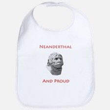 Neanderthal and Proud Bib