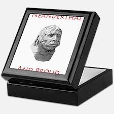 Neanderthal and Proud Keepsake Box