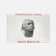 Neanderthal and Proud Rectangle Magnet