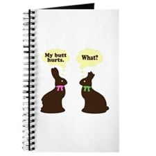 My butt hurts Chocolate bunnies Journal
