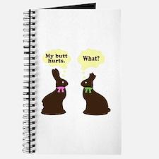 My butt hurts Chocolate bunnies Journal