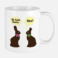 My butt hurts Chocolate bunnies Small Small Mug