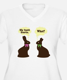 My butt hurts Chocolate bunnies T-Shirt