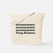 Yung Humma Tote Bag