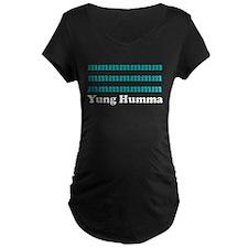 MMMMM Yung Humma Maternity T-Shirt