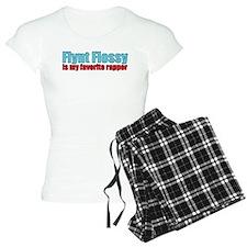 Flynt Flossy is my favorite rapper Pajamas