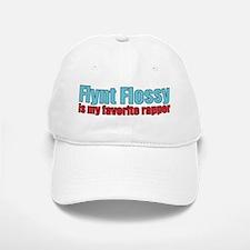 Flynt Flossy is my favorite rapper Baseball Baseball Baseball Cap