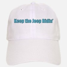 Keep the jeep ridin Baseball Baseball Baseball Cap