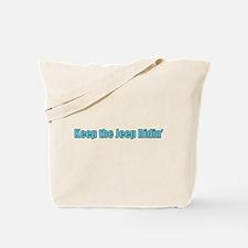 Keep the jeep ridin Tote Bag