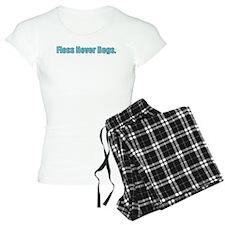 Floss never begs Pajamas