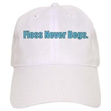 Floss never begs Baseball Baseball Cap