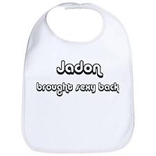 Sexy: Jadon Bib