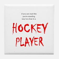 Too Close Hockey Tile Coaster