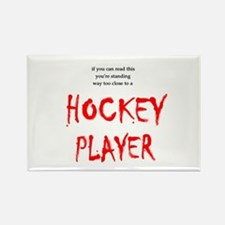 Too Close Hockey Rectangle Magnet