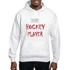 Too Close Hockey Hooded Sweatshirt