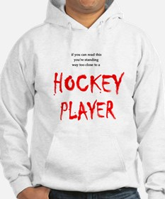 Too Close Hockey Hoodie Sweatshirt