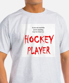 Too Close Hockey Ash Grey T-Shirt