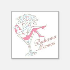 Bahama Mamas Sticker