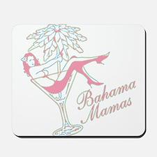 Bahama Mamas Mousepad