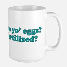 How you like yo eggs? Mug