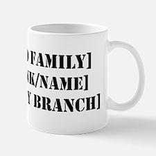 PERSONALIZED Military Family Mug
