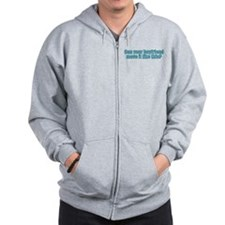 Can your boyfriend move it like this? Zip Hoodie