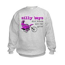 Dirt Bikes Are For Girls Motocross Bike Funny Swea