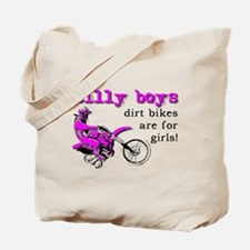 Dirt Bikes Are For Girls Motocross Bike Funny Tote